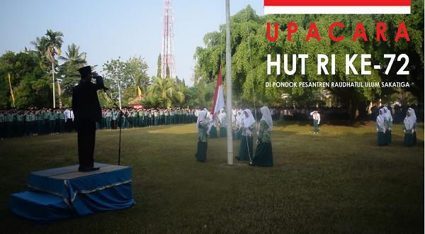 Dokumentasi Upacara HUT RI Ke-72 di PPRU